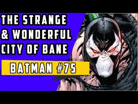 City Of Bane   Batman #75