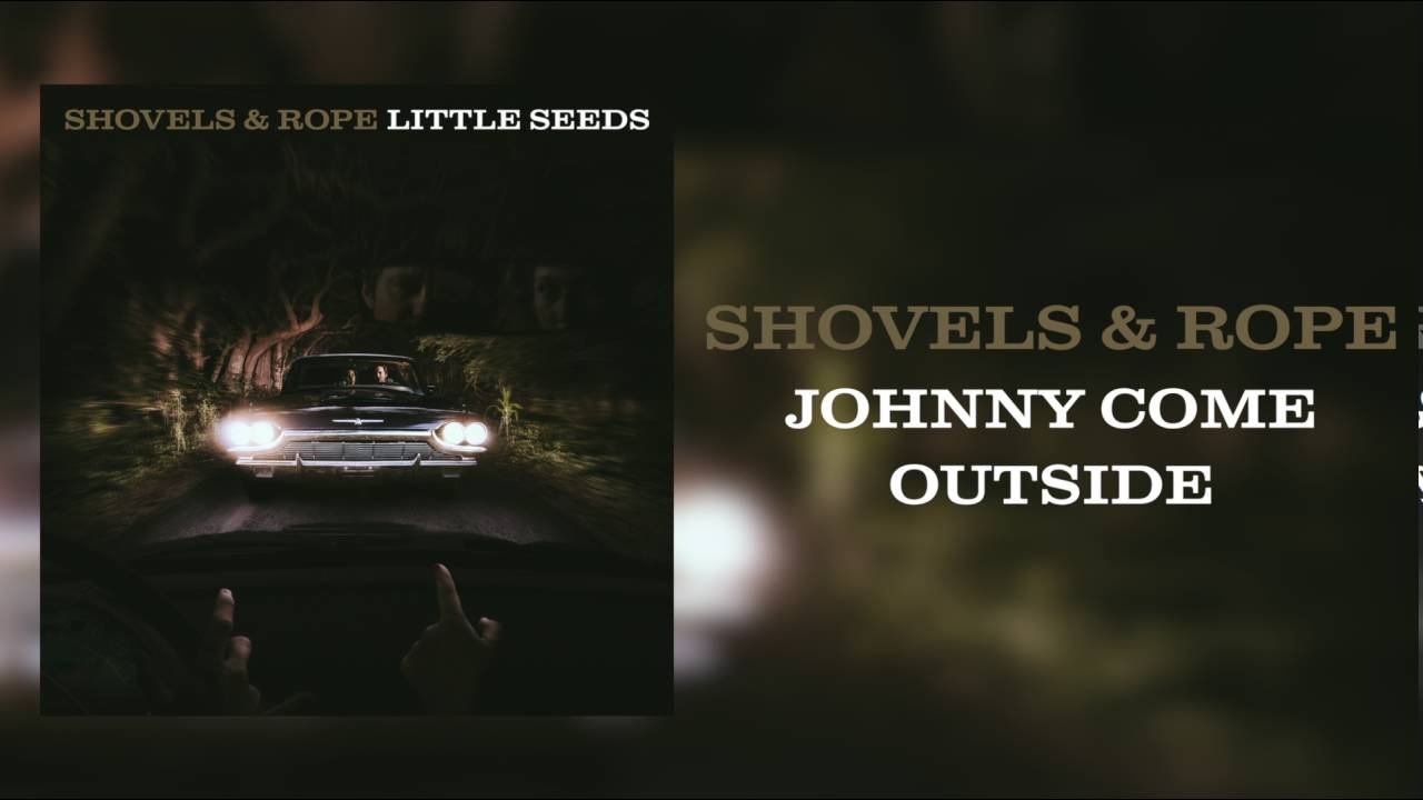 shovels-rope-johnny-come-outside-audio-only-new-west-records