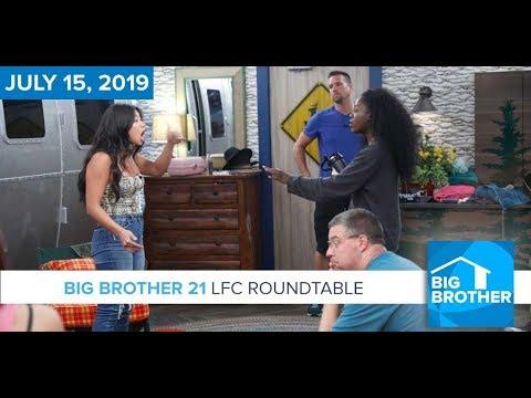 Big Brother 21 Monday July 15 LFC Roundtable #BB21