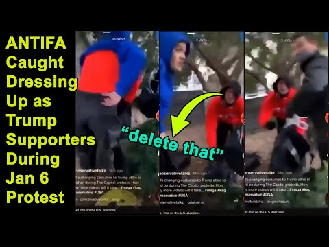 Video Evidence of Antifa Dressing Up as Trump Supporters on January 6th Capitol Riot!
