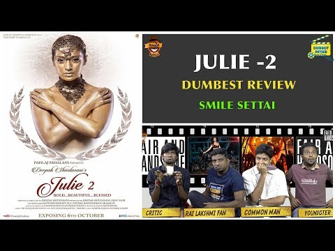 Julie 2 Movie Review - Dumbest Review |...