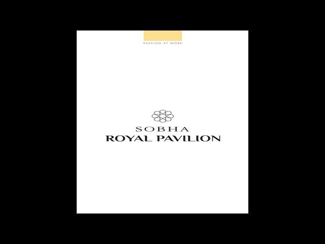 Rajasthan Themed 2/3/4 BHK BED Luxury Apartments | Sobha Royal Pavilion Brochure
