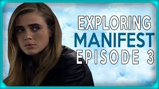 Exploring Manifest Episode 3 -