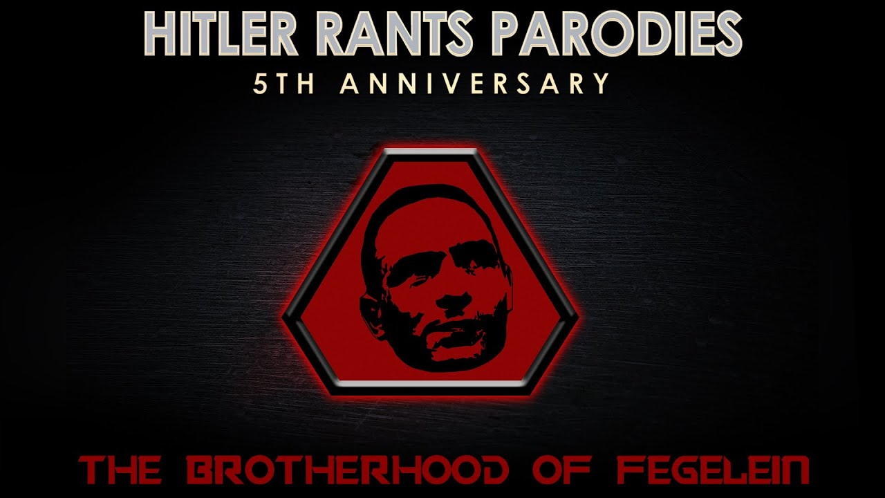 The Brotherhood of Fegelein III