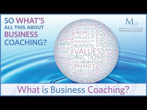 So what's all this about business coaching? - What is Business Coaching?