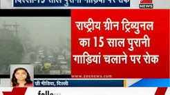 Vehicles more than 15 years old not permitted to ply in Delhi: NGT