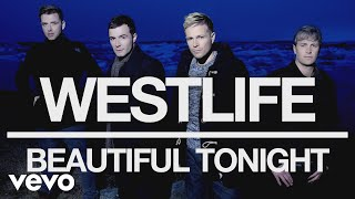 Westlife - Beautiful Tonight (Official Audio)