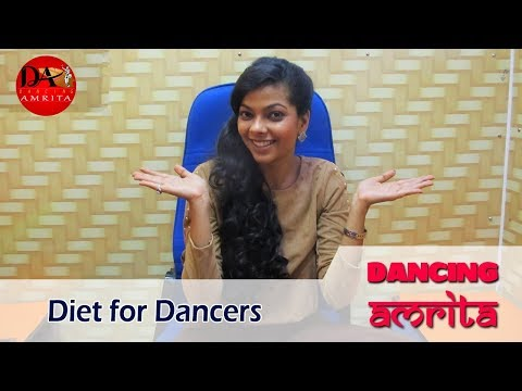 Diet For Dancers | Tips | Dancing Amrita