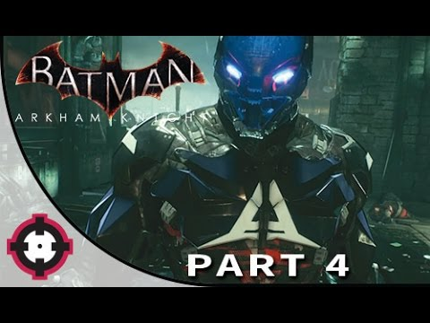 Batman: Arkham Knight Gameplay Walkthrough Let's Play  // Part 4 - The Arkham Knight!