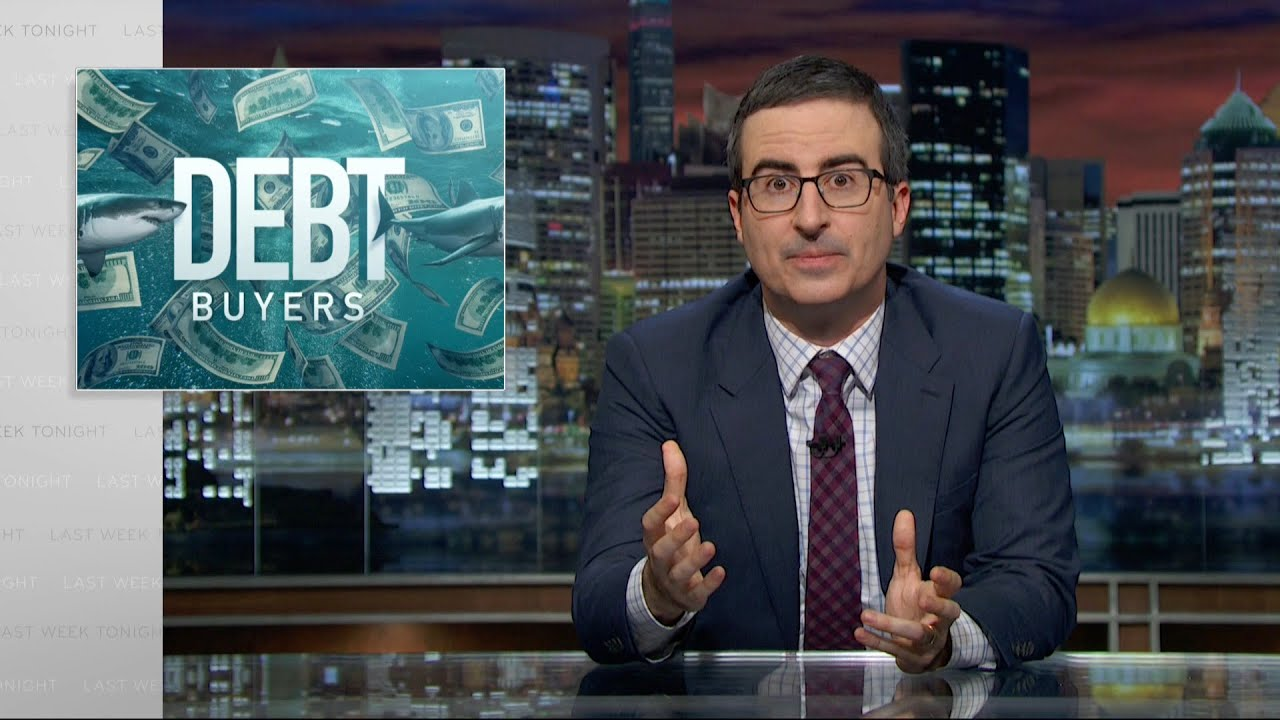 John Oliver Takes Down Debt Buyers