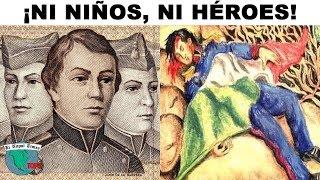 Mentiras que nos han hecho creer sobre los famosos Niños Héroes