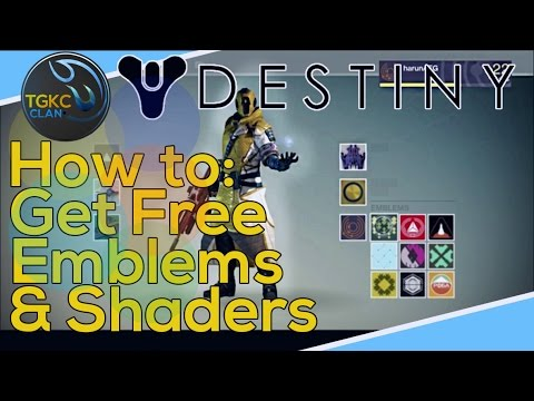How to get free emblems and shaders in destiny youtube