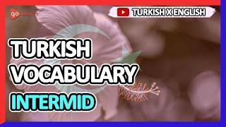 Learn Turkish |Part 12: Turkish Vocabulary Intermid | Golearn