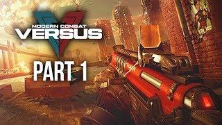 MODERN COMBAT VERSUS Gameplay Walkthrough Part 1 - BEST FPS MOBILE SHOOTER ???