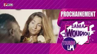 Sama Woudiou Toubab La - Bande Annonce Episode 18 [Saison 01]