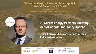 Dii Meeting: Market update and policy update by Stefan Liebing, German African Business Association