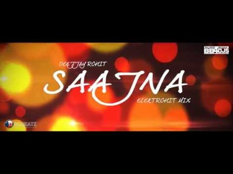 Falak - Saajna -    I Me Aur Main    Deejjay Rohit - Elektrohit Mix