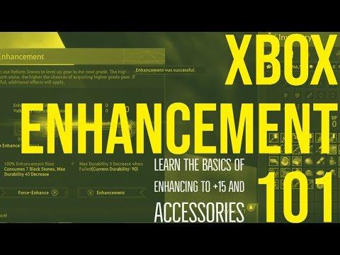 BDO XBOX ENHANCEMENT 101 GUIDE