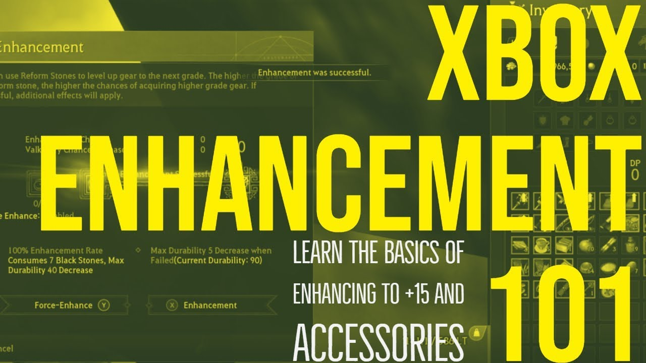 BDO XBOX ENHANCEMENT 101 GUIDE - YouTube