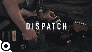 Dispatch - Open Up | OurVinyl Sessions