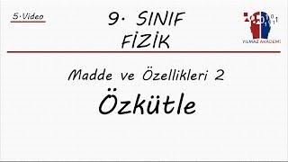 9. SINIF FİZİK - ÖZKÜTLE