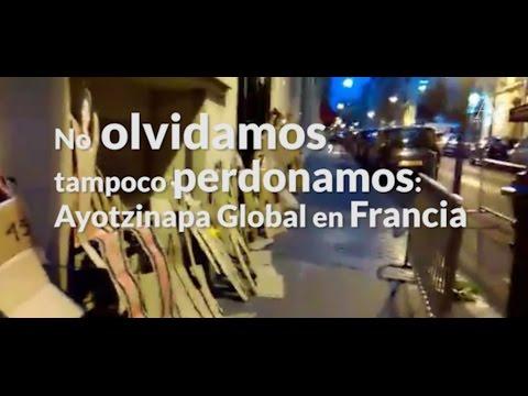No olvidamos, tampoco perdonamos: Ayotzinapa Global en Francia - Aristegui Noticias