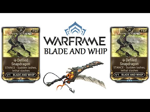 Warframe Stances - Defiled Snapdragon (Blade And Whip)