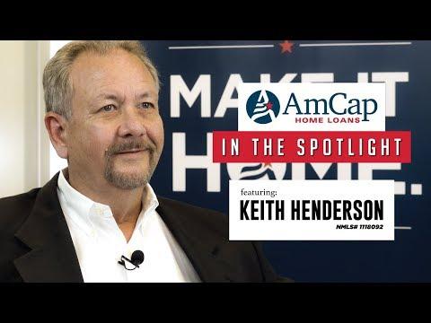 in-the-spotlight-ft-keith-henderson- -amcap-home-loans