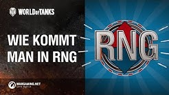 Wie kommt man in RNG?  [World of Tanks Deutsch]