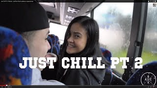 Just Chill Pt 2 (Original) - Jay Brian ft Bakery Dance Crew (Quick updates on appearances)