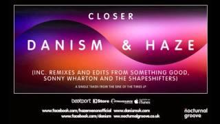 Danism & Haze - Closer : Nocturnal Groove