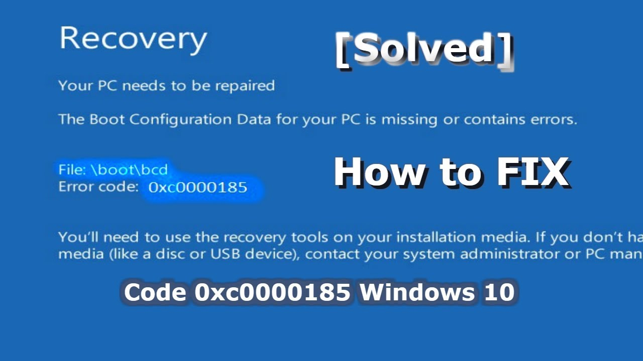 Download [Solved] How to FIX Code 0xc0000185 Windows 10 Boot - BCD Error code 0xc0000185