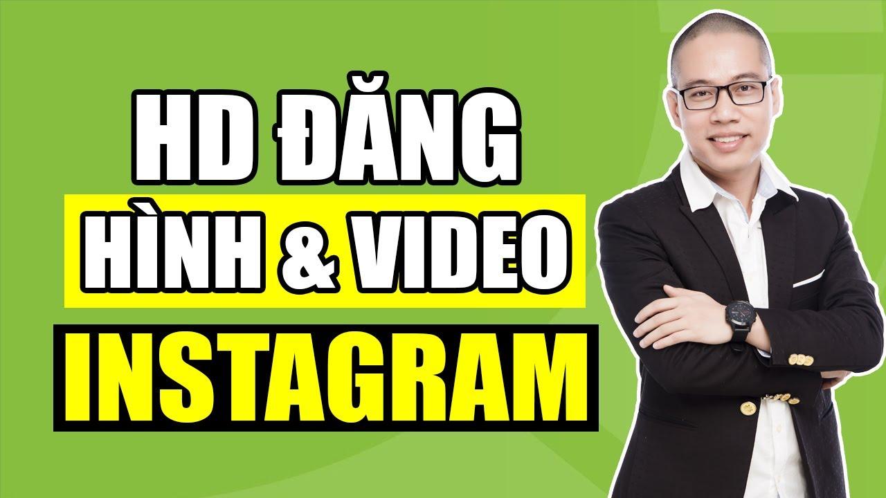 2 cách đăng ảnh và Video lên Instagram bằng máy tính – Son Piaz