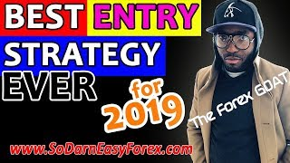 (2019) BEST ENTRY Strategy EVER - So Darn Easy Forex™
