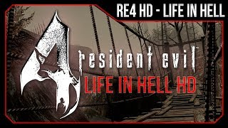 Resident Evil 4 - Life in Hell MOD