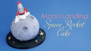 Moon Landing Space Rocket Cake Decorating Tutorial