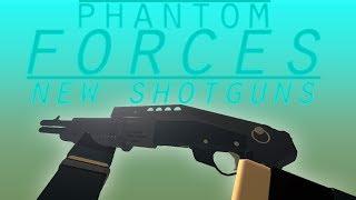 New shotguns! [Roblox Phantom Forces]