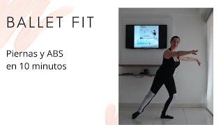 Ballet Fitt - Abs y Piernas en 10 minutos