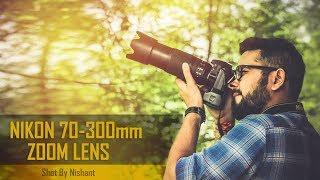 Nikon 70-300mm Lens Photography Hindi Amazing Images Review