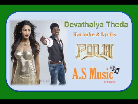 KARAOKE & LYRICS: Poojai - Devathaiyai Theda