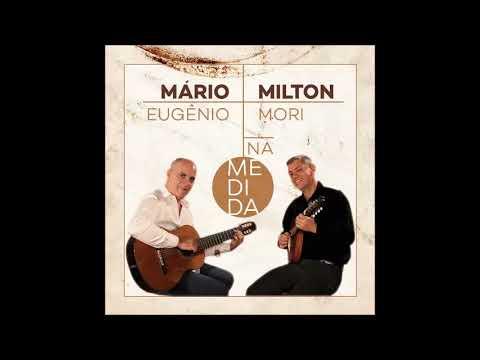 MARIO EUGENIO & MILTON MORI - PERIGOSO ORLANDO SILVEIRA E ESMERALDINO SALLES  NA MEDIDA