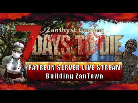 7 Days to Die :: Building ZanTown