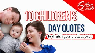 10 Children's Day Quotes to Cherish Your Precious One