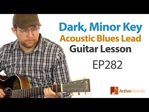 Learn a dark, blues lead on acoustic guitar  EASY to play!  Blues Guitar Lesson EP282