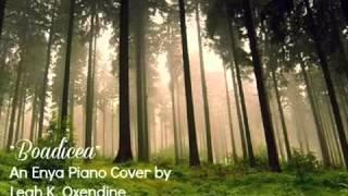 Enya - Boadicea - BEAUTIFUL Piano Cover Arrangement