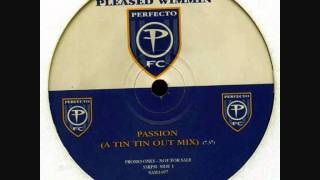 Jon Pleased Wimmin - Passion (A Tin Tin Out Mix)