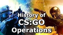 CS:GO - History of Operations 1