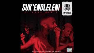 JOBE LONDON Mphow69 feat Kamo Manje