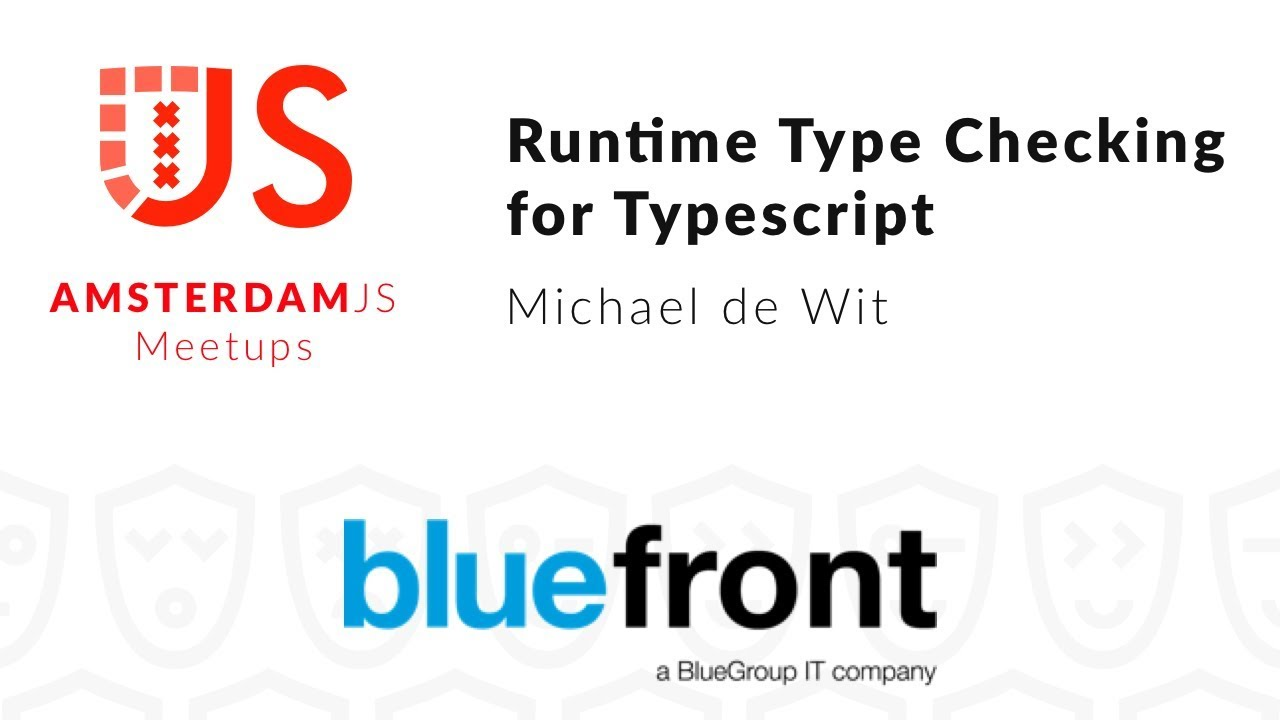 Runtime Type checking for Typescript – Michael de Wit