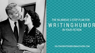 The Hilarious 2-Step Plan for Writing Humor in Fiction